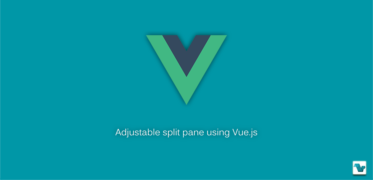 Adjustable split pane using Vue js - Vue js Feed